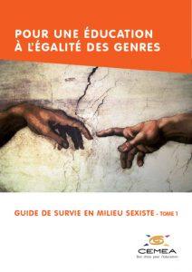 thumbnail of Guide_de_survie_en_milieu_sexiste_-_tome1-CEMEA_2016